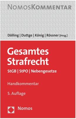 Abbildung von Dölling / Duttge / König / Rössner | Gesamtes Strafrecht | 5. Auflage | 2020 | StGB | StPO | Nebengesetze