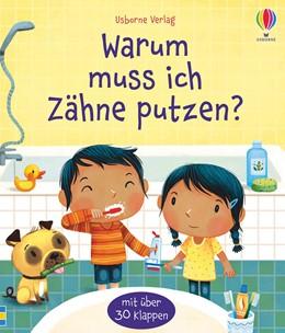 Abbildung von Daynes   Warum muss ich Zähne putzen?   1. Auflage   2020   beck-shop.de