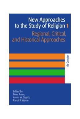 Abbildung von Antes / Geertz / Warne | Regional, Critical, and Historical Approaches | 2008