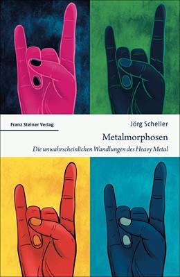 Abbildung von Scheller | Metalmorphosen | 2020 | Die unwahrscheinlichen Wandlun...