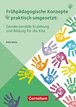 Abbildung von Simon | Gendersensible Erziehung und Bildung für die Kita | 1. Auflage | 2021 | beck-shop.de