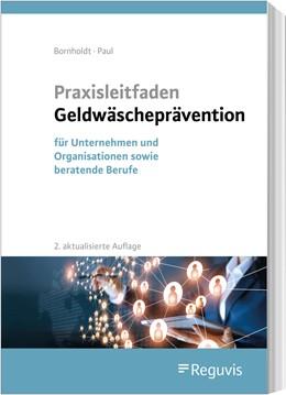 Abbildung von Bornholdt / Paul | Praxisleitfaden Geldwäscheprävention | 2. Auflage | 2021 | beck-shop.de