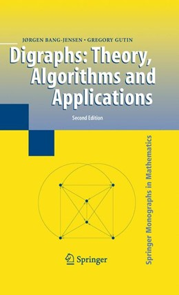 Abbildung von Bang-Jensen / Gutin | Digraphs | 2nd ed. | 2009 | Theory, Algorithms and Applica...