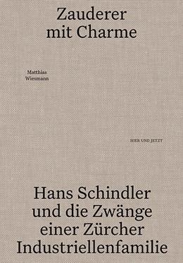Abbildung von Wiesmann   Zauderer mit Charme   2020   Hand Schindler und die Zwänge ...