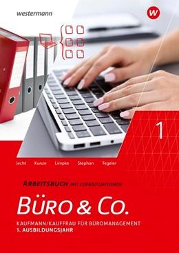 Abbildung von Kunze / Tegeler | Büro & Co. nach Lernfeldern. 1. Ausbildungsjahr. Arbeitsbuch | 3. Auflage | 2020 | beck-shop.de