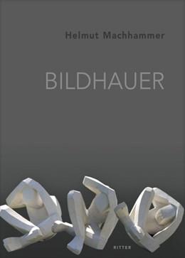 Abbildung von Machhammer | Bildhauer | 1. Auflage | 2021 | beck-shop.de