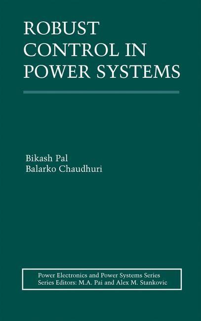 Abbildung von Pal / Chaudhuri | Robust Control in Power Systems | 2005