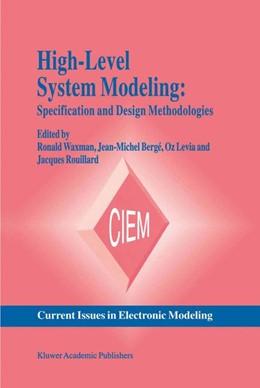 Abbildung von Waxman / Bergé / Levia / Rouillard | High-Level System Modeling | 1996 | Specification and Design Metho... | 4