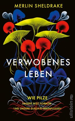 Abbildung von Sheldrake | Verwobenes Leben | 1. Auflage | 2020 | beck-shop.de