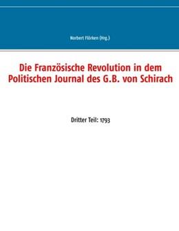 Abbildung von Flörken | Die Französische Revolution in dem Politischen Journal des G.B. von Schirach | 2020 | Dritter Teil: 1793