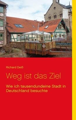 Abbildung von Deiß   Weg ist das Ziel   2. Auflage   2020   beck-shop.de