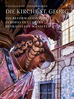 Abbildung von Paul / Hübner | Die Kirche St. Georg | 1. Auflage | 2020 | beck-shop.de