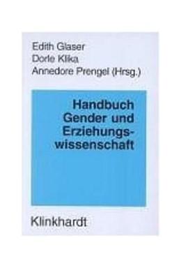 Abbildung von Glaser / Klika / Prengel | Handbuch Gender und Erziehungswissenschaft | 2004