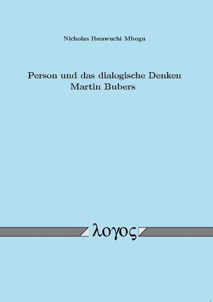 Abbildung von Mbogu | Person und das dialogische Denken Martin Bubers | 2007