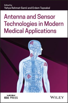 Abbildung von Rahmat-Samii / Topsakal | Antenna and Sensor Technologies in Modern Medical Applications | 1. Auflage | 2021 | beck-shop.de