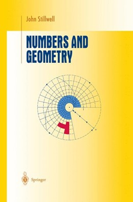 Abbildung von Stillwell | Numbers and Geometry | 1st Edition 1997 | 1997