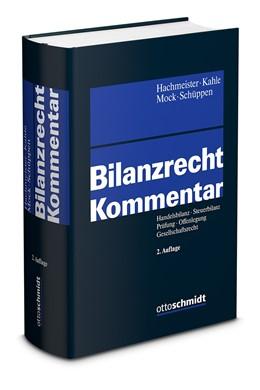 Abbildung von Hachmeister / Kahle | Bilanzrecht | 2. Auflage | 2020 | beck-shop.de