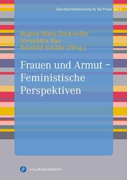 Abbildung von Dackweiler / Rau | Frauen und Armut - Feministische Perspektiven | 1. Auflage | 2020 | beck-shop.de