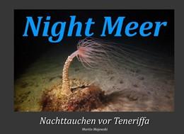 Abbildung von Majewski | Night Meer | 2020 | Nachttauchen vor Teneriffa