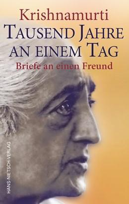 Abbildung von Krishnamurti / Caden | Krishnamurti - Tausend Jahre an einem Tag | 1. Auflage | 2021 | beck-shop.de