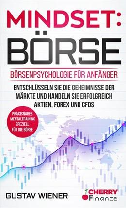 Abbildung von Wiener / Finance / Mrsic | Mindset: Börse | 2019 | Börsenpsychologie für Anfänger...
