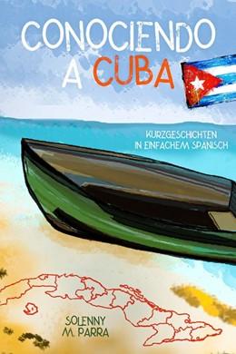 Abbildung von Parra   Conociendo a Cuba   1. Auflage   2020   beck-shop.de