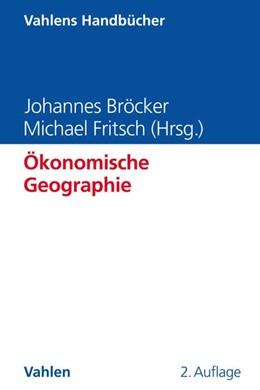 Abbildung von Bröcker / Fritsch | Ökonomische Geographie | 2. Auflage | 2020 | beck-shop.de