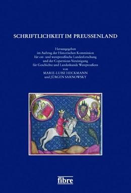 Abbildung von Heckmann / Sarnowsky | Schriftlichkeit im Preußenland | 1. Auflage | 2020 | beck-shop.de
