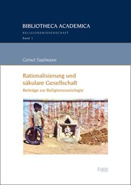 Abbildung von Saalmann | Rationalisierung und säkulare Gesellschaft | 1. Auflage | 2020 | beck-shop.de