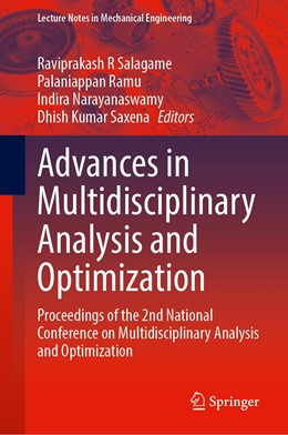 Abbildung von Salagame / Ramu / Narayanaswamy | Advances in Multidisciplinary Analysis and Optimization: Proceedings of the 2nd National Conference on Multidisciplinary Analysis and Optimization | 2020 | 2020
