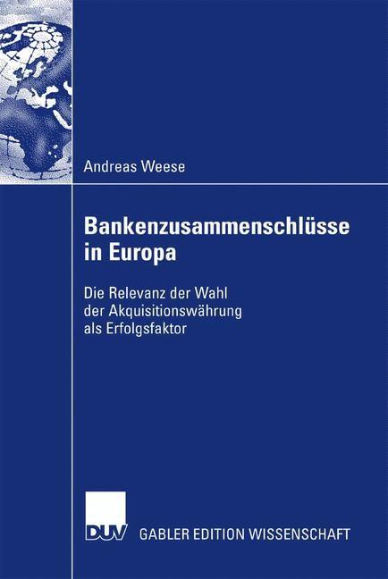 Abbildung von Weese   Bankenzusammenschlüsse in Europa   2007