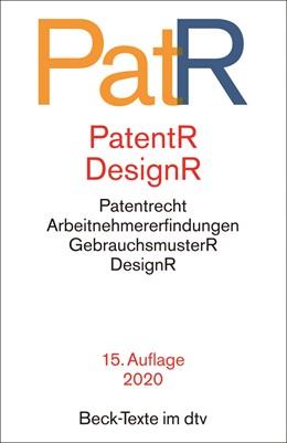 Abbildung von Patent- und Designrecht: PatR | 15. Auflage | 2020 | 5563 | beck-shop.de