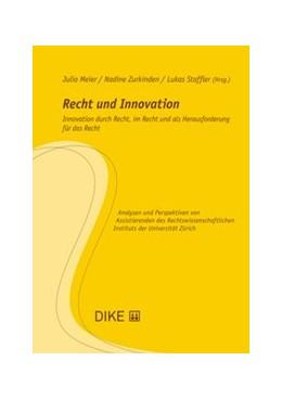 Abbildung von Meier / Zurkinden | Recht und Innovation | 1. Auflage | 2020 | Band 21 | beck-shop.de