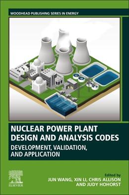 Abbildung von Wang / Li | Nuclear Power Plant Design and Analysis Codes | 1. Auflage | 2020 | beck-shop.de