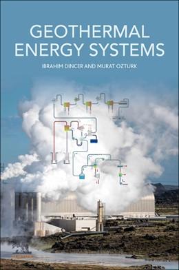 Abbildung von Dincer / Ozturk | Geothermal Energy Systems | 2020