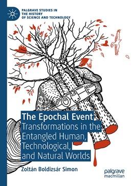 Abbildung von Simon   The Epochal Event   1st ed. 2020   2020   Transformations in the Entangl...