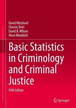 Abbildung von Weisburd / Britt | Basic Statistics in Criminology and Criminal Justice | 5. Auflage | 2020 | beck-shop.de