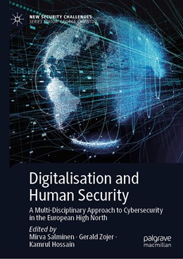 Abbildung von Salminen / Zojer / Hossain | Digitalisation and Human Security | 1st ed. 2020 | 2020 | A Multi-Disciplinary Approach ...