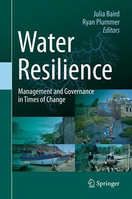 Abbildung von Baird / Plummer | Water Resilience | 1st ed. 2020 | 2020 | Management and Governance in T...