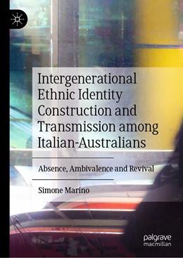 Abbildung von Marino | Intergenerational Ethnic Identity Construction and Transmission among Italian-Australians | 1st ed. 2020 | 2020 | Absence, Ambivalence and Reviv...