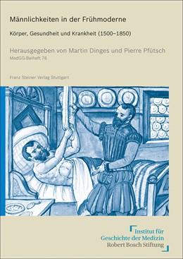 Abbildung von Dinges / Pfütsch | Männlichkeiten in der Frühmoderne | 1. Auflage | 2020 | beck-shop.de