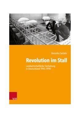 Abbildung von Settele | Revolution im Stall | 1. Auflage | 2020 | beck-shop.de