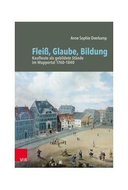 Abbildung von Overkamp | Fleiß, Glaube, Bildung | 1. Auflage | 2020 | beck-shop.de