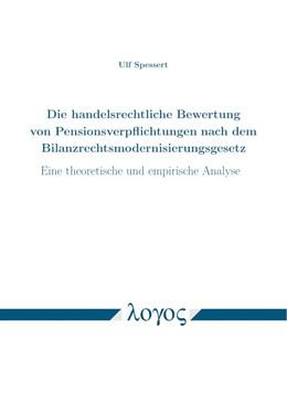 Abbildung von Spessert   Die handelsrechtliche Bewertung von Pensionsverpflichtungen nach dem Bilanzrechtsmodernisierungsgesetz   1. Auflage   2020   beck-shop.de