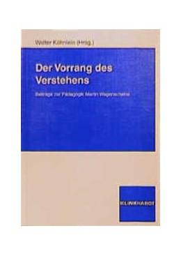 Abbildung von Köhnlein / Pospiech | Der Vorrang des Verstehens | 1998