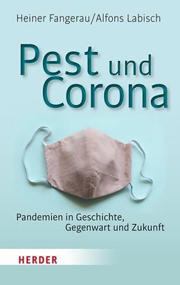 Abbildung von Fangerau / Labisch   Pest und Corona   2020   Pandemien in Geschichte, Gegen...