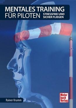 Abbildung von Krumm | Mentales Training für Piloten | 1. Auflage | 2020 | beck-shop.de