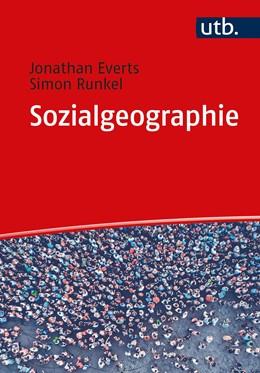 Abbildung von Runkel / Everts | Sozialgeographie | 1. Auflage | 2021 | beck-shop.de