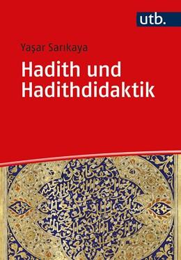 Abbildung von Sar¿kaya | Hadith und Hadithdidaktik | 2020 | Eine Einführung