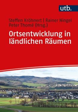 Abbildung von Kröhnert / Ningel | Ortsentwicklung in ländlichen Räumen | 1. Auflage | 2020 | 5424 | beck-shop.de
